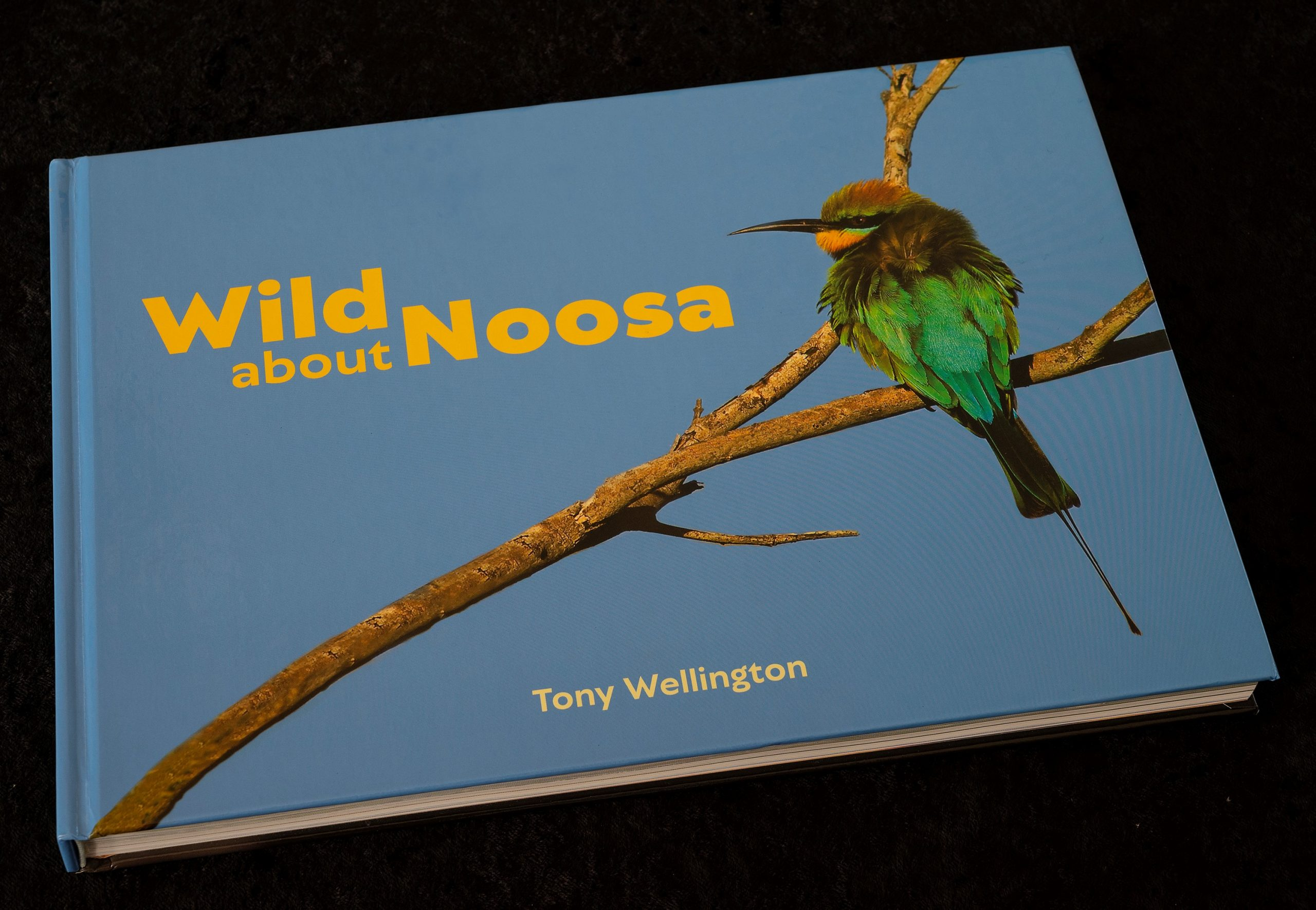 Wild About Noosa book cover, Tony Wellington