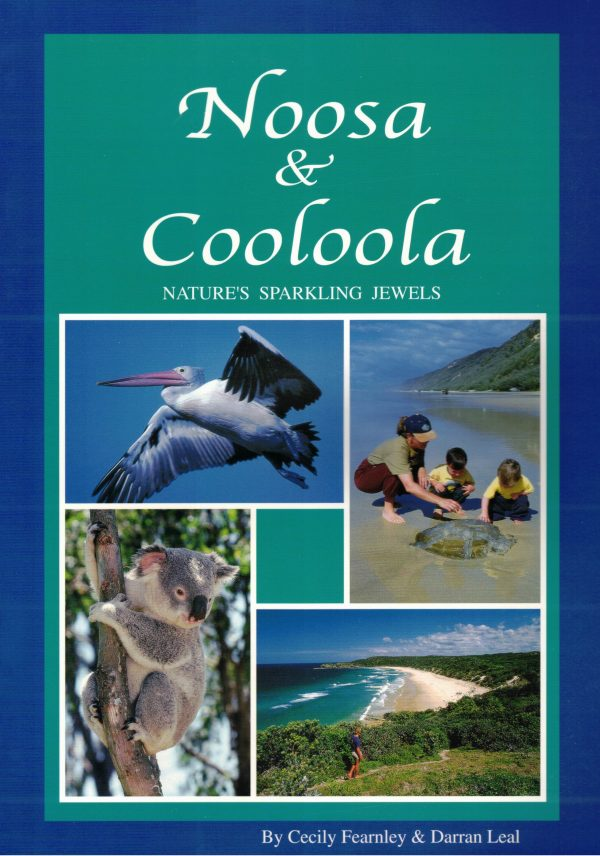 Noosa & Cooloola - Nature's Sparkling Jewels by Cecily Fearnley (16 pages) $2.00 plus p&p